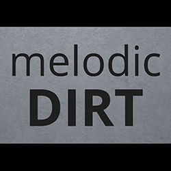 melodic-dirt